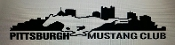 PITTSBURGH MUSTANG CLUB LARGE WINDOW DECAL STICKER BANNER
