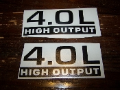 JEEP 4.0L HIGH OUTPUT DECAL VINYL STICKER SET OF 2