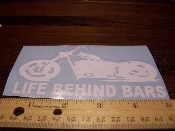 LIFE BEHIND BARS MOTORCYCLE STICKER VINYL DECAL SPORT BIKE