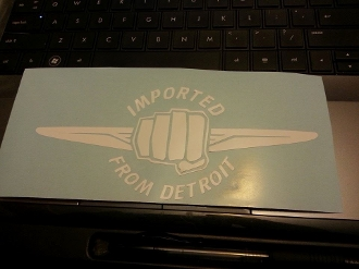 IMPORTED FROM DETROIT DECAL