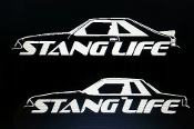 STANG LIFE WINDOW BANNER STICKER DECAL CHOOSE COLOR FOX BODY